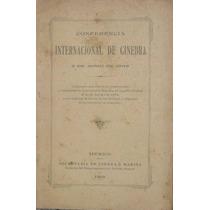 Conferencia Internacional Ginebra Militar México 1909 Libro