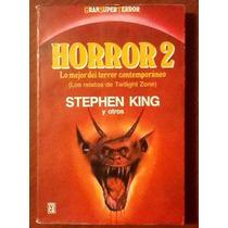 Horror 2 Relatos De Twilight Zone. Stephen King Y Otros