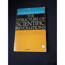 The Nature Of Scientific Revolutions - Thomas S. Kuhn