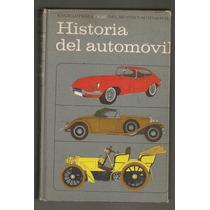Libro Ilustrado 734 Páginas Historia Del Automóvil 1969