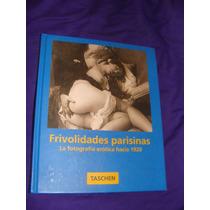 Libro Frivolidades Parisinas, La Fotografia Eroticahacia 192