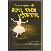 Libro Burda La Aventura De Ser Una Mujer 1977
