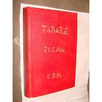 Libro Antiguo 1905, Tabare Poema, Juan Zorrilla De San Marti