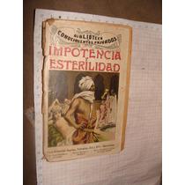 Libro Antiguo Impotencia Y Esterilidad, Biblioteca De Conoci
