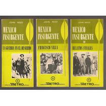 Colección Completa México Insurgente Pancho Villa 1a Ed 1973