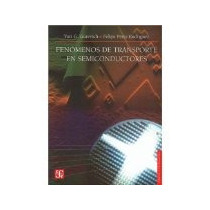 Libro Fenomenos De Transporte En Semiconductores *cj