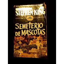 Ed. Rara Semeterio / Cementerio De Mascotas Stephen King