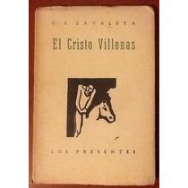 El Cristo Villenas Carlos E. Zavaleta 1a. Edición