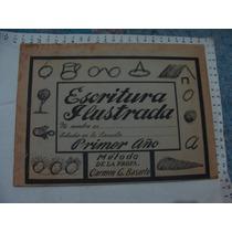 Cuaderno Escritura Ilustrada Primer Año, Carmen G. Basurto