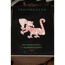 Teotihuacan Descubrimientos Reconstrucciones 1963