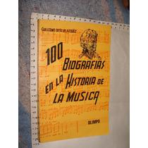 Libro 100 Biografias En La Historia De La Musica, Guillermo