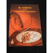 El Cuento Y Las Corrientes Literarias Compilación Emilio R.
