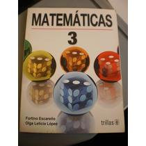 Matemáticas 3. Fortino Escareño
