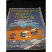 Problemario Escolar Trillas 6 - Alicia Martínez Sánchez