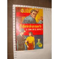 Libro El Diario De Un Muerto, Y Cena En El Dupres, Colecció