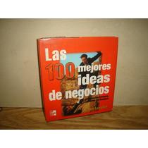 Las 100 Mejores Ideas De Negocios - Ken Langdon