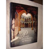 Libro El Palacio De La Escuela De Medicina , Año 1994 , 168