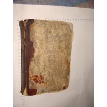 Libro Antiguo Año 1872, La Honra De La Mujer Novela De Costu