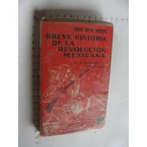 Libro Breve Historia De La Revolucion Mexicana, Jesus Silva