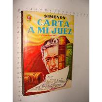 Libro Carta A Mi Juez, Simenon , Colección Caiman, Año 1958,