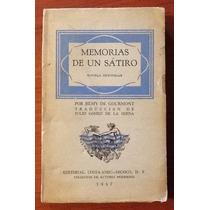 Memorias De Un Sátiro Rémy De Gourmont. Edic. 1947