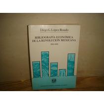 Bibliografía Económica De La Revolución Mexicana -1910-1930