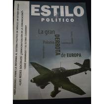 Estilo Político, La Gran Derrota De Europa