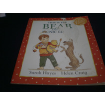 This Is Bear And Pinic Lunch Sarah Hayes