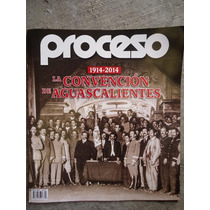Revista Especial Proceso La Convecion De Aguascalientes
