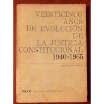 Evolución De Justicia Constitucional Héctor Fix Zamudio 1ed.