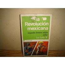 La Revolución Mexicana, Compendio Histórico Político Militar