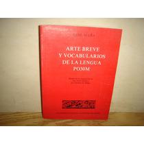 Arte Breve Y Vocabularios De La Lengua Pokoman - René Acuña