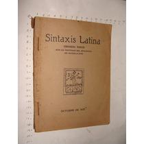 Libro Sintaxis Latina, Por Un Profesor Del Seminario De Guad