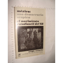 Libro Mexico Una Democracia Utopica, El Movimiento Estudiant