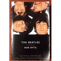 The Beatles The Biography Bob Spitz