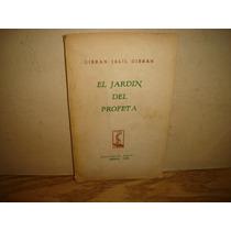 El Jardín Del Profeta - Gibran Jalil Gibrán