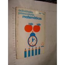 Libro Actividades Preescolares Matematicas, Año 1984, 111 Pa
