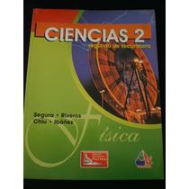 Ciencias 2 Segundo De Secundaria, Segura Chiu
