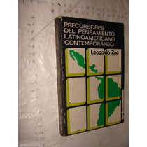 Libro Precursores Del Pensamiento Latinoamericano Contempora