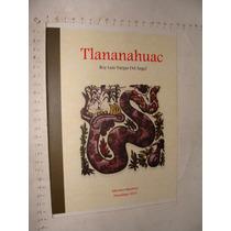 Libro Tlananahuac, Roy Luis Vargas, Huazalingo, Año 2014, 89