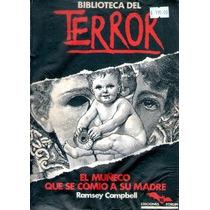 Biblioteca De Terror El Muñeco Que Se Comio A Su Madre