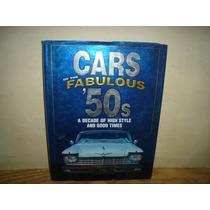 Inglés - Automóviles De Los Fabulosos 50s- James L. Flammang