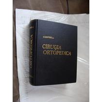 Libro Cirugia Ortopedica Campbell , Vol. Iv , Empastado Como