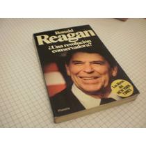 ¿una Revolución Conservadora? Ronald Reagan