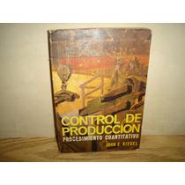 Control De Producción,procedimiento Cuantitativo-john Biegel