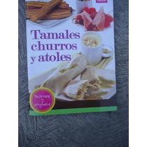 Hacer Tamales Churros Y Atoles