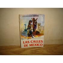 Las Calles De México - Luis González Obregón