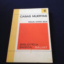 Casas Muertas, Miguel Otero Silva, Salvat
