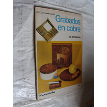 Libro Grabados En Cobre , W. Beckmann , Año 1978