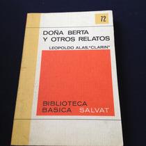 Doña Berta Y Otros Relatos Leopoldo Alas Clarin